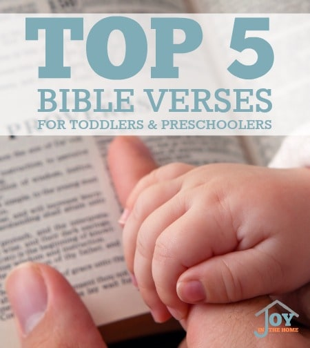 Top 5 Bible Verses for Toddlers and Preschoolers to Memorize | www.joyinthehome.com