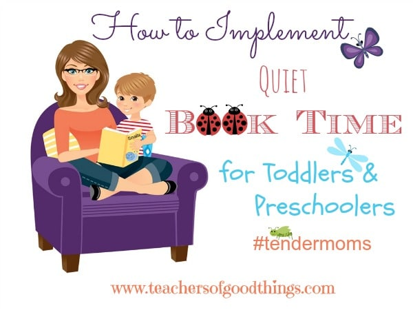 How to Implement Quiet Book Time for Toddlers & Preschoolers