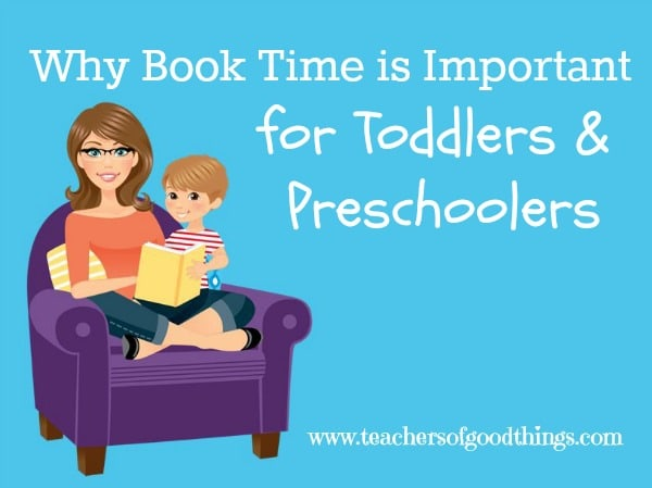 Why Book Time is Important to Toddlers and Preschoolers