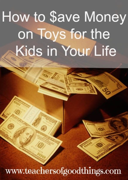How to Save Money on Toys for the Kids in Your Life @Titus2Teacher www.joyinthehome.com