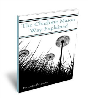The Charlotte Mason Way Explained ebook www.joyinthehome.com