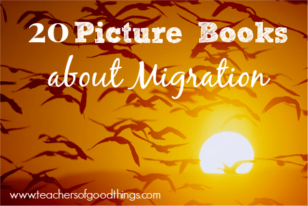 20 Picture Books about Migration www.joyinthehome.com