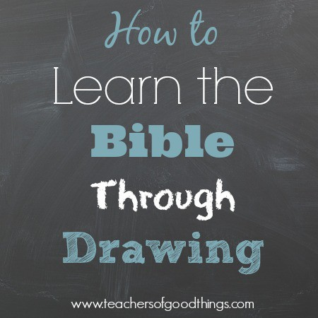 How to Learn the Bible Through Drawing www.joyinthehome.com