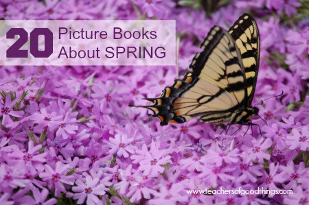 20 Picture Books About Spring www.joyinthehome.com