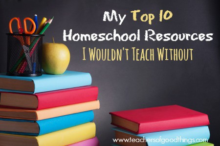 My Top 10 Homeschool Resources I Wouldn't Teach Without www.joyinthehome.com