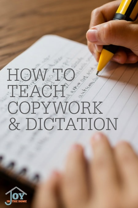 How To Teach Copywork & Dictation - Charlotte Mason used these methods to teach spelling and grammar with ease. | www.joyinthehome.com