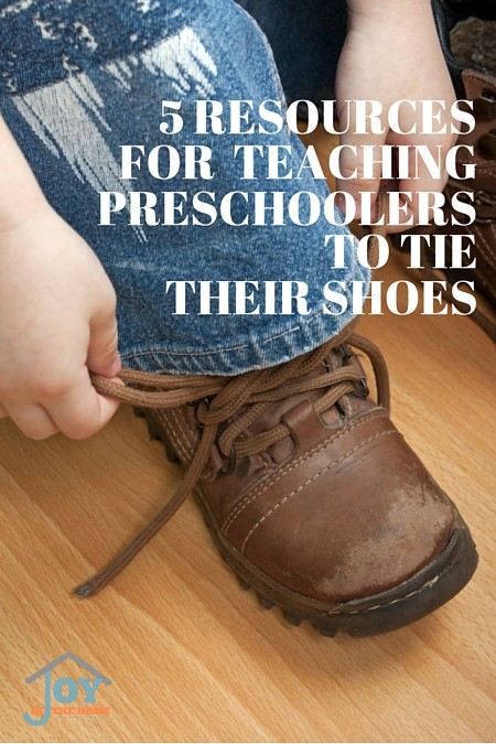 5 Resources for Teaching Preschoolers to Tie Their Shoes | www.joyinthehome.com