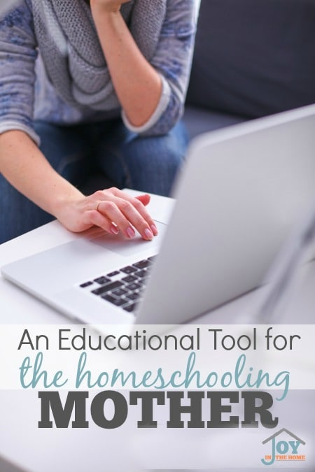 An Educational Tool for the Homeschooling Mother