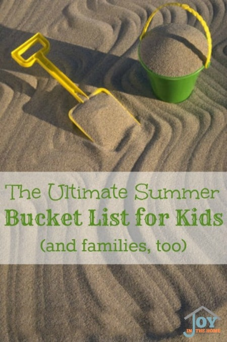 Ultimate Summer Bucketlist for Kids (and families, too)