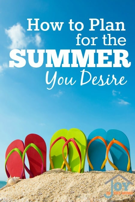 How to Plan for the Summer You Desire