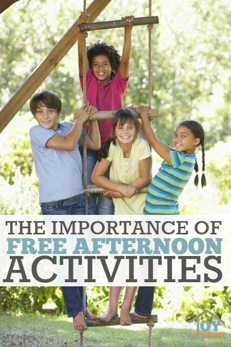 The Importance of Free Afternoon Activities - Part of the 31 Days of Exploring Free AFternoon Activities | www.joyinthehome.com