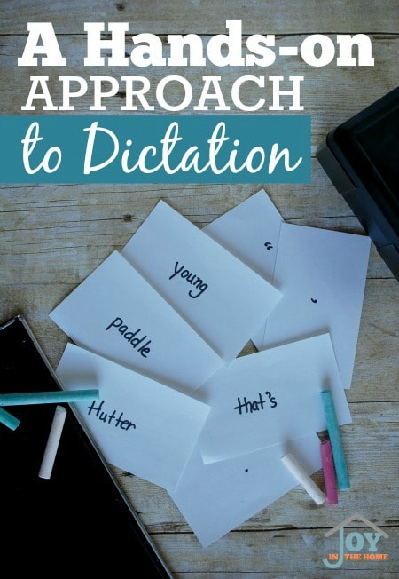 A Hands-on Approach to Dictation