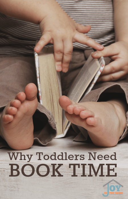 Why Toddlers Need Book Time - Learn why it is important to add book time to a toddler's day. | www.joyinthehome.com
