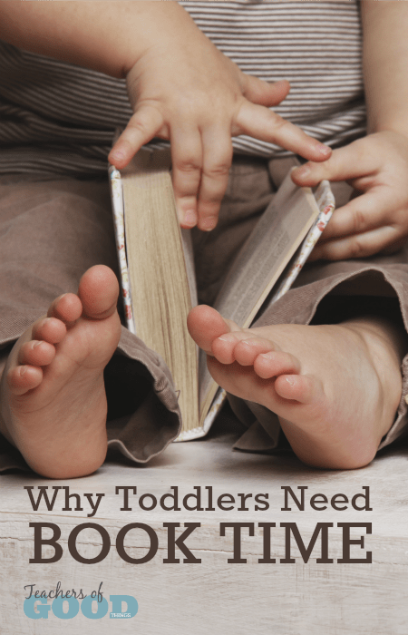 Why Toddlers Need Book Time
