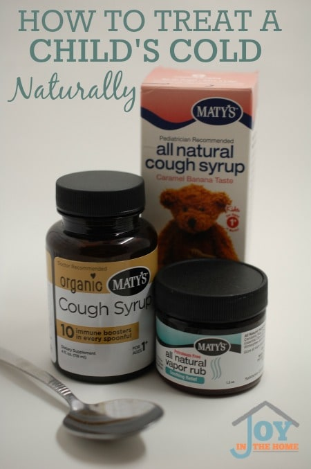 How to Treat Child's Cold - Maty's Healthy Products | www.joyinthehome.com