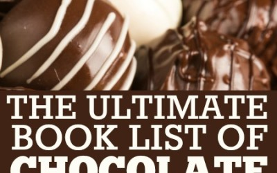 The Ultimate Book List of Chocolate