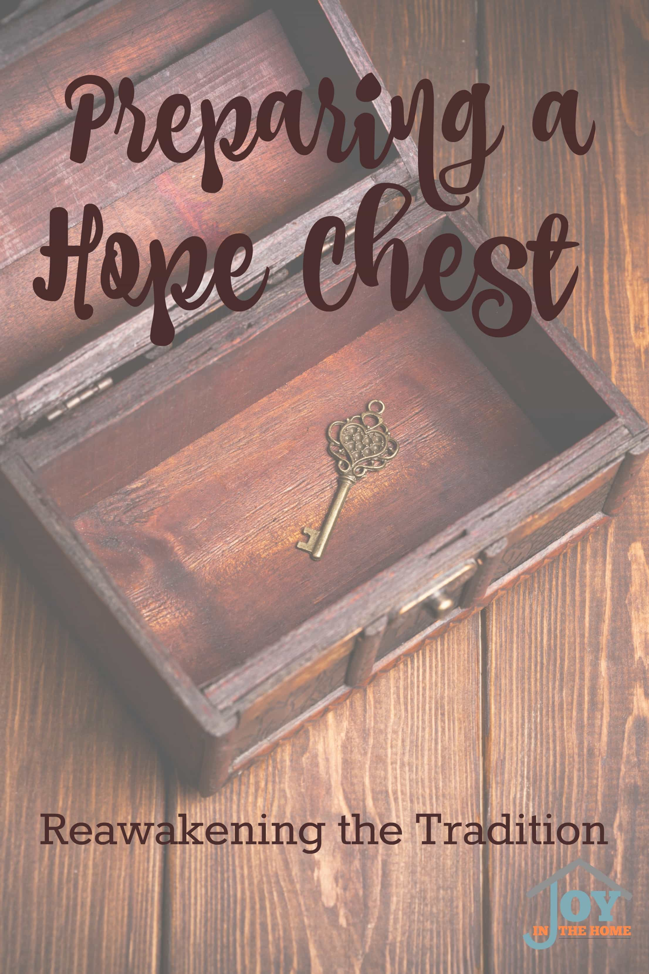 Preparing a Hope Chest: Reawakening a Tradition
