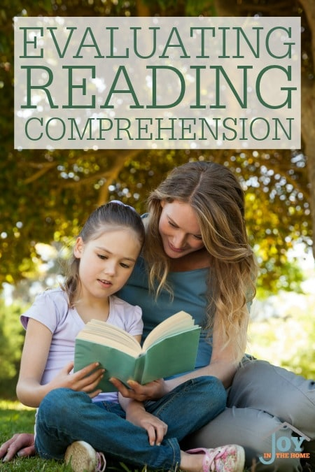 Evaluating Reading Comprehension - Evaluating more than once a year is really important for a child's progress. | www.joyinthehome.com