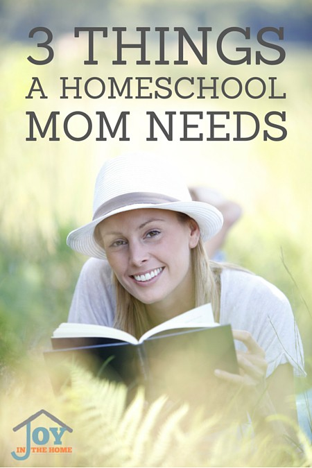 Three Things a Homeschool Mom Needs | www.joyinthehome.com