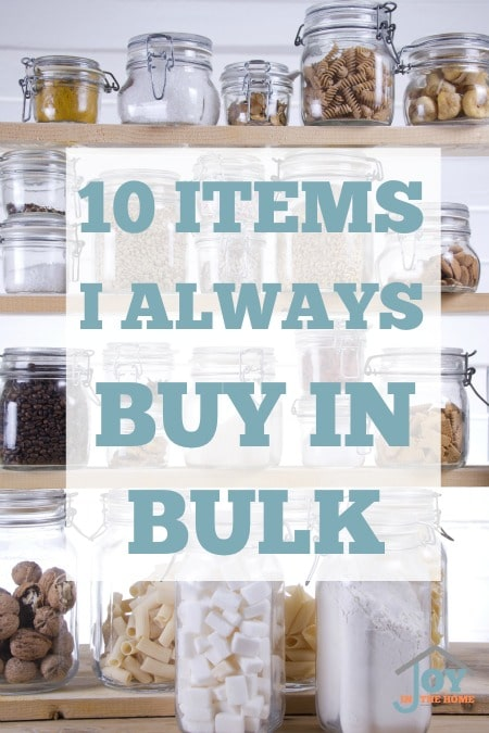 10 Items I Always Buy in Bulk - Being frugal with saving money on food is easy with this method. | www.joyinthehome.com