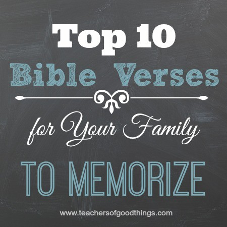 Top 10 Bible Verses for Your Family to Memorize www.joyinthehome.com