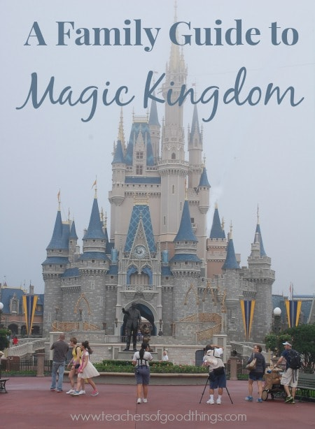 A Family Guide to Magic Kingdom www.joyinthehome.com