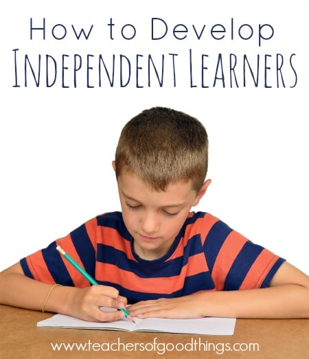 How to Develop Independent Learners www.joyinthehome.com