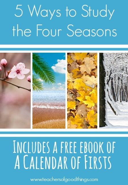 5 Ways to Study the Four Seasons