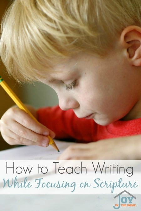 How to Teach Writing While Focusing on Scripture - Don't just teach your child how to form the alphabet, teach them about scripture at the same time.   www.joyinthehome.com