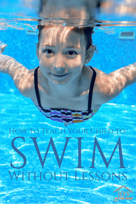 How to Teach Your Child To Swim Without Lessons