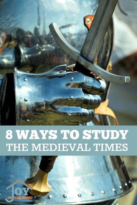 8 Ways to Study the Medieval Times