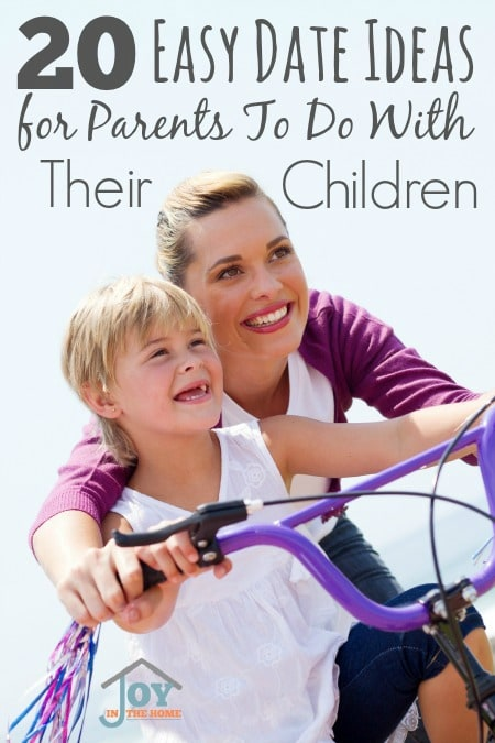 20 Easy Date Ideas for Parents To Do With Their Children